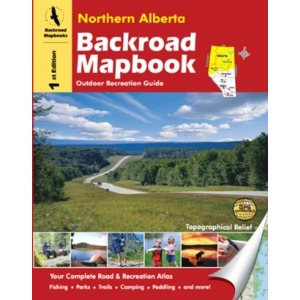 BACKROAD Mapbook: Northern Alberta